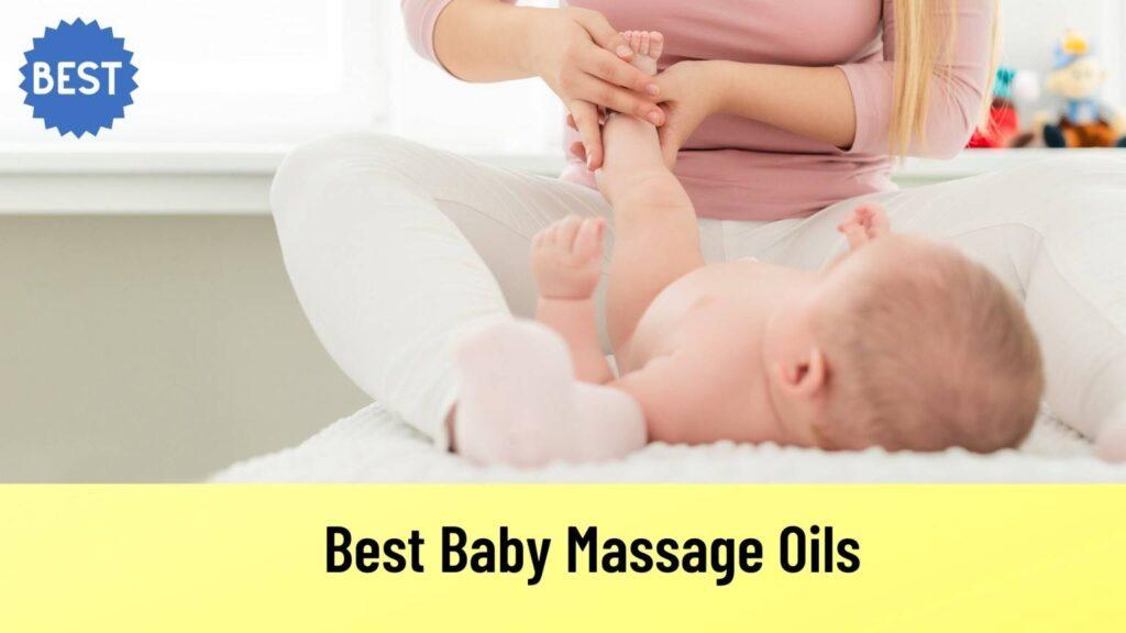 best-baby-massage-oils